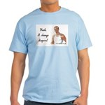 Diaper changing daddy Light T-Shirt