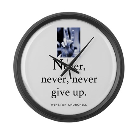Never give up Large Wall Clock