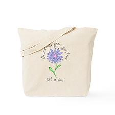 Grandmas Grow Gardens Full of Tote Bag