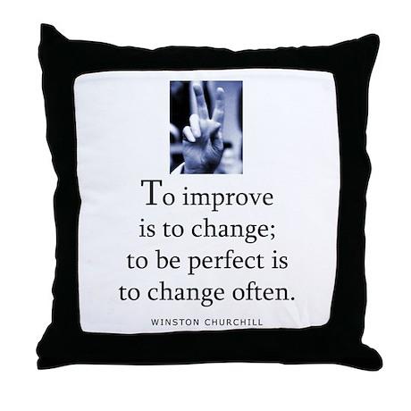 To improve Throw Pillow