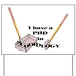 PHD Scoopology Yard Sign