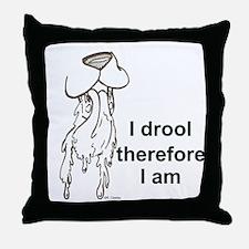I drool Throw Pillow