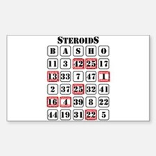 Steroids Basho Rectangle Decal