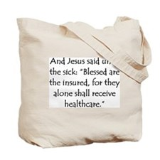 Who Would Jesus Deny Healthca Tote Bag