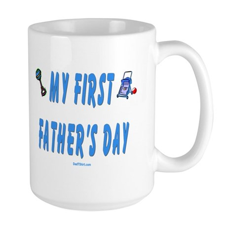 My First Fathers Day New Dad Large Mug