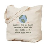 Best Daddy On Earth Tote Bag
