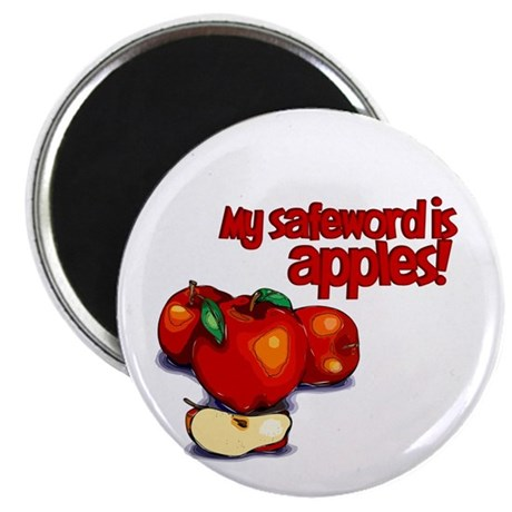 """""""My Safeword is Apples"""" 2.25"""" Magnet (100 pack)"""