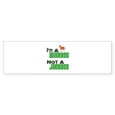 """""""Wiseass, Not Jackass"""" Bumper Sticker"""