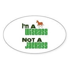 """Wiseass, Not Jackass"" Oval Decal"
