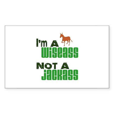 """""""Wiseass, Not Jackass"""" Rectangle Sticker"""