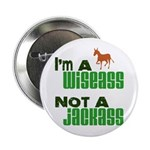 """Wiseass, Not Jackass"" 2.25"" Button (10 pack)"