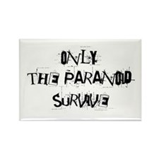 Only the paranoid survive! Rectangle Magnet