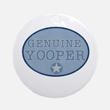 Genuine Yooper Ornament (Round)