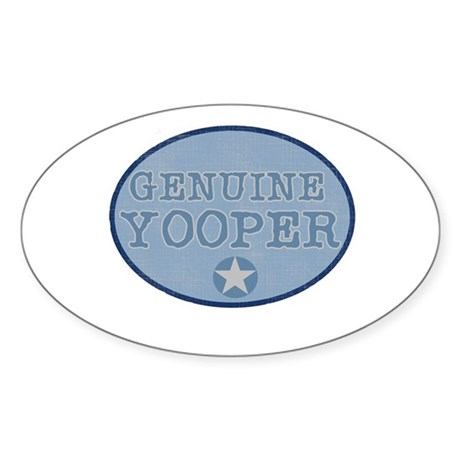 Genuine Yooper Oval Sticker