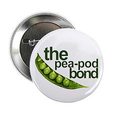 """""""Pea-Pod Bond"""" 2.25"""" Button"""