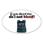 """If You Shoot Me"" Oval Sticker (50 pk)"