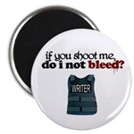 """If You Shoot Me"" 2.25"" Magnet (100 pack)"