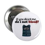 """If You Shoot Me"" 2.25"" Button (10 pack)"