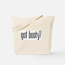 Got Booty? Tote Bag