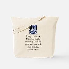 May be drunk Tote Bag