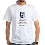 Out of alcohol White T-Shirt
