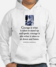 Takes courage Hoodie