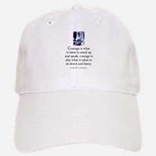 Takes courage Baseball Baseball Cap