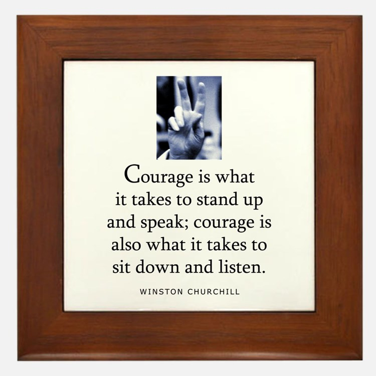 Takes courage Framed Tile