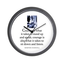 Takes courage Wall Clock