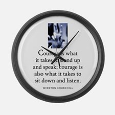 Takes courage Large Wall Clock