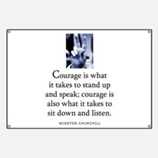Takes courage Banner
