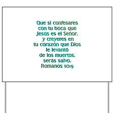 Romanos 10:9 Yard Sign