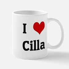 I Love Cilla Small Small Mug