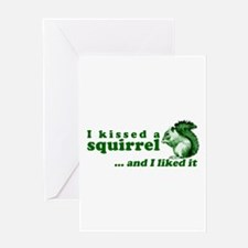 I Kissed A Squirrel Greeting Card