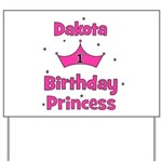 1st Birthday Princess Dakota! Yard Sign
