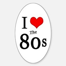 'I Love The 80s' Sticker (Oval)