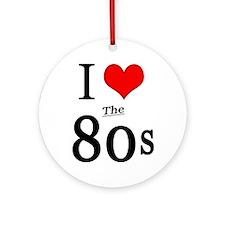 'I Love The 80s' Ornament (Round)