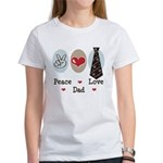 Peace Love Dad Women's T-Shirt