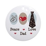 Peace Love Dad Ornament (Round)