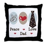 Peace Love Dad Throw Pillow