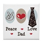 Peace Love Dad Tile Coaster
