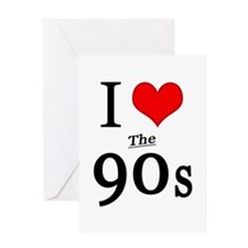 'I Love The 90s' Greeting Card