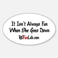 Goes Down Oval Decal