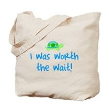 Worth the wait (Boy) Tote Bag