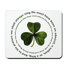 Irish drinking song Mousepad