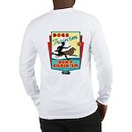 Dogs: Train 'em, Don't Chain Long Sleeve T-Shirt