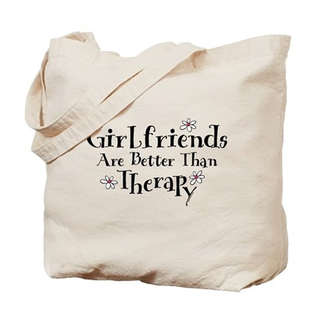 Girlfriend Therapy Tote Bag