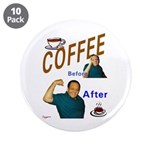 "Coffee! 3.5"" Button (10 pack)"