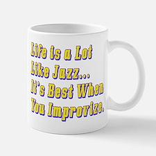 Life is Like Jazz Mug
