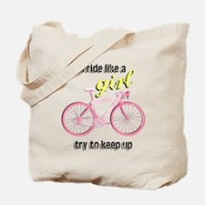 Ride Like A Girl Tote Bag